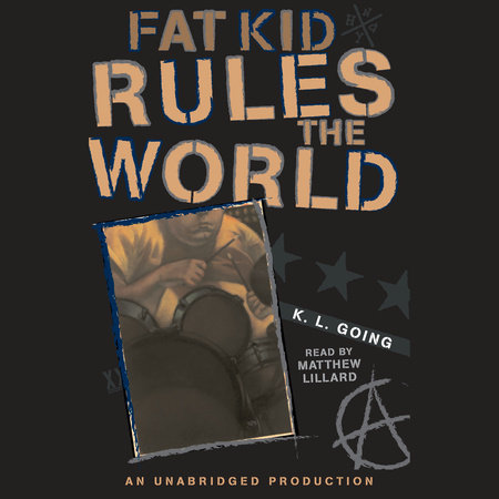 Fat Kid Rules the World by