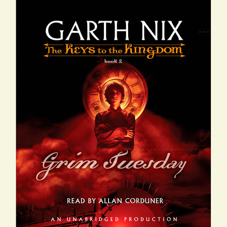 The Keys to the Kingdom #2: Grim Tuesday by Garth Nix
