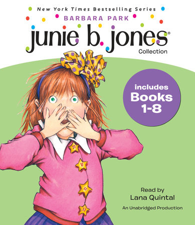 Junie B. Jones Collection: Books 1-8 by