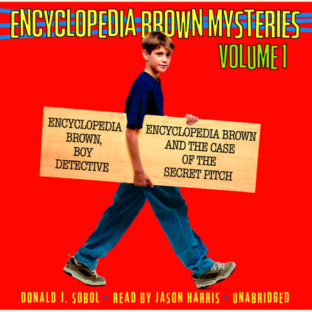 Encyclopedia Brown Mysteries, Volume 1 by Donald J. Sobol