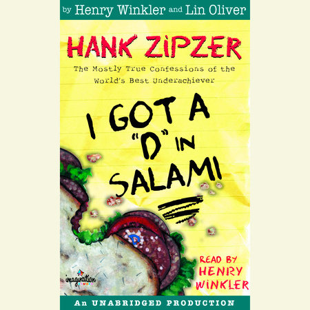 "Hank Zipzer #2: I Got a ""D"" in Salami by Henry Winkler"