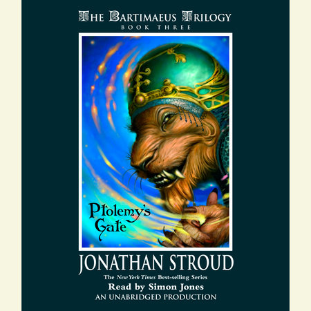 The Bartimaeus Trilogy, Book Three: Ptolemy's Gate by