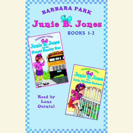 Junie B. Jones: Books 1-2 by Barbara Park