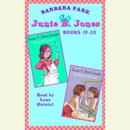 Junie B. Jones: Books 19-20 by Barbara Park