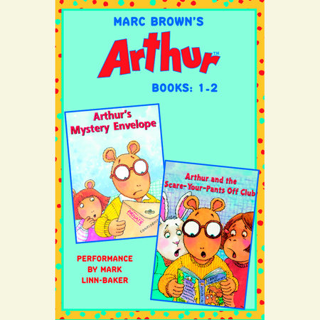 Marc Brown's Arthur: Books 1 and 2 by