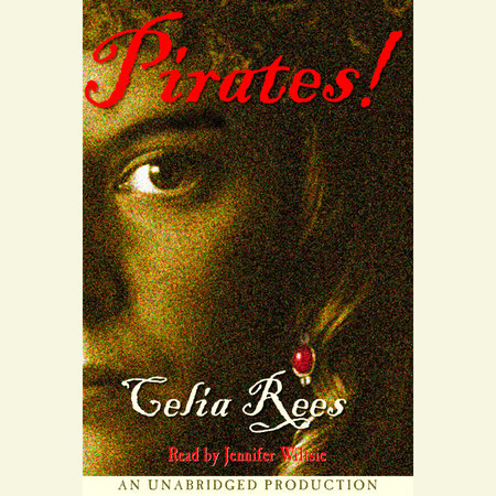 Pirates! by Celia Rees