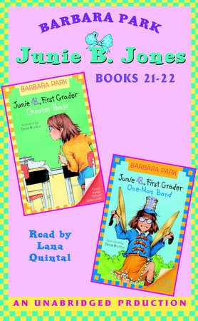 Junie B. Jones: Books 21-22 by Barbara Park