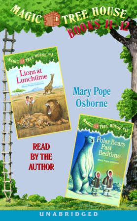 Magic Tree House: Books 11 & 12 by