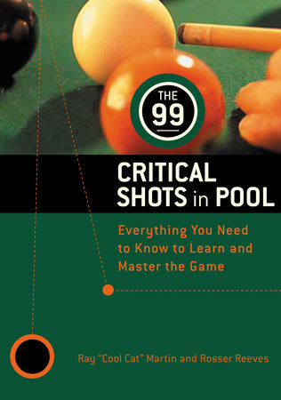 The 99 Critical Shots in Pool by