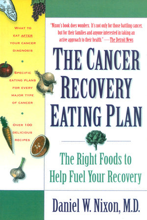 The Cancer Recovery Eating Plan by