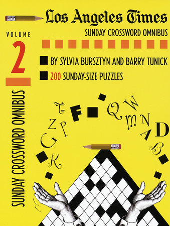 Los Angeles Times Sunday Crossword Omnibus, Volume 2 by Barry Tunick and Sylvia Bursztyn