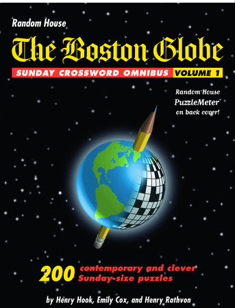 The Boston Globe Sunday Crossword Omnibus, Volume 1 by Emily Cox, Henry Hook and Henry Rathvon