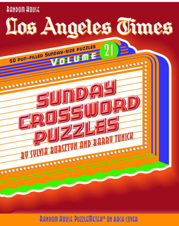Los Angeles Times Sunday Crossword Puzzles, Volume 21 by Sylvia Bursztyn and Barry Tunick