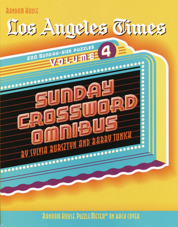 Los Angeles Times Sunday Crossword Omnibus, Volume 4 by Barry Tunick and Sylvia Bursztyn