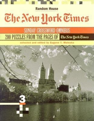 The New York Times Sunday Crossword Omnibus, Volume 3 by