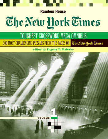 The New York Times Toughest Crossword MegaOmnibus, Volume 1 by