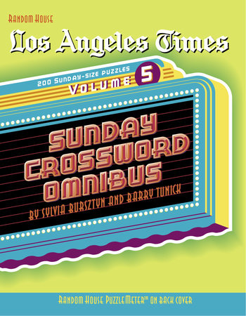 Los Angeles Times Sunday Crossword Omnibus, Volume 5 by Barry Tunick and Sylvia Bursztyn