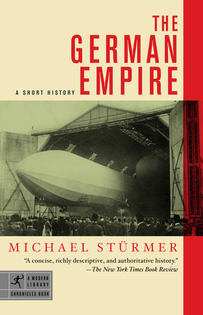 The German Empire by Michael Sturmer