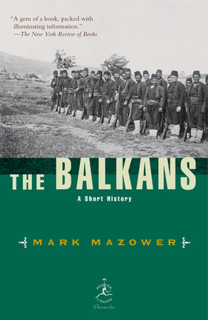 The Balkans by Mark Mazower