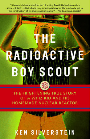The Radioactive Boy Scout by