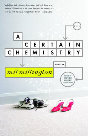 A Certain Chemistry by