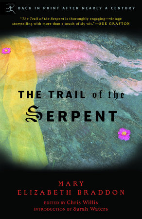 The Trail of the Serpent by