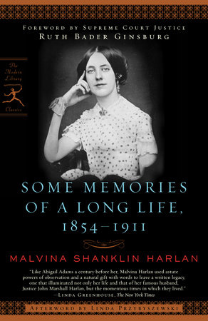 Some Memories of a Long Life, 1854-1911 by Malvina Shanklin Harlan