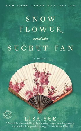 Snow Flower and the Secret Fan by
