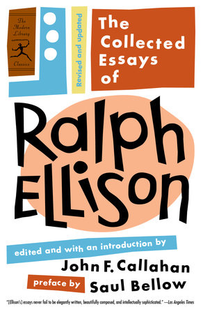 The Collected Essays of Ralph Ellison by