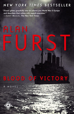 Blood of Victory by Alan Furst