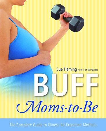 Buff Moms-to-Be by