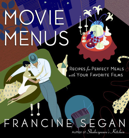 Movie Menus by Francine Segan