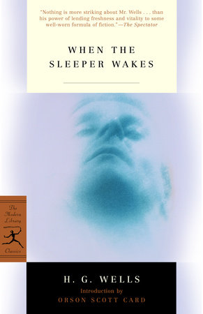 When the Sleeper Wakes by