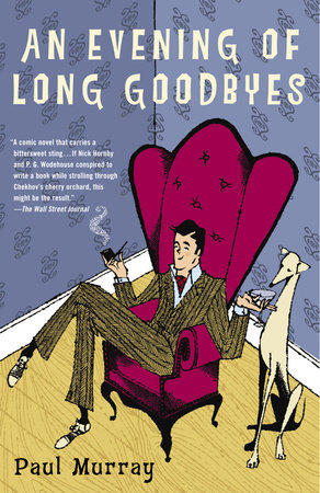 An Evening of Long Goodbyes by