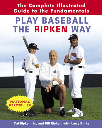 Play Baseball the Ripken Way by