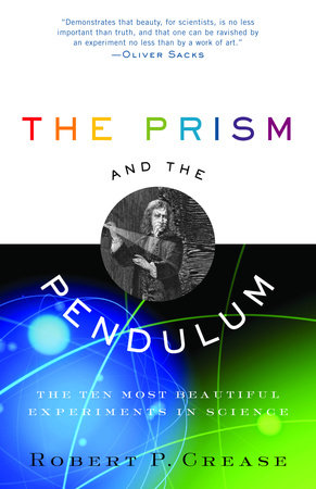 The Prism and the Pendulum by