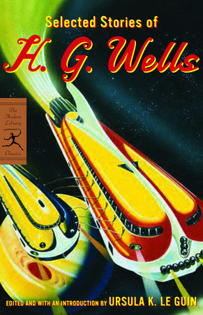 Selected Stories of H. G. Wells by