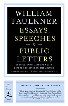 Essays, Speeches & Public Letters by William Faulkner