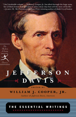 Jefferson Davis: The Essential Writings by Jefferson Davis