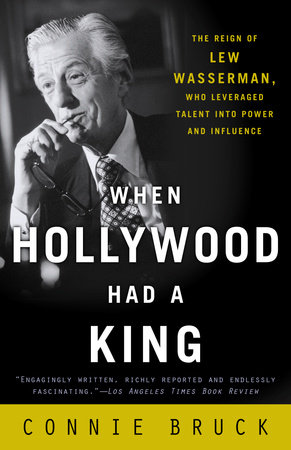 When Hollywood Had a King by