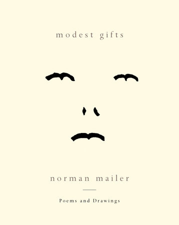 Modest Gifts by Norman Mailer