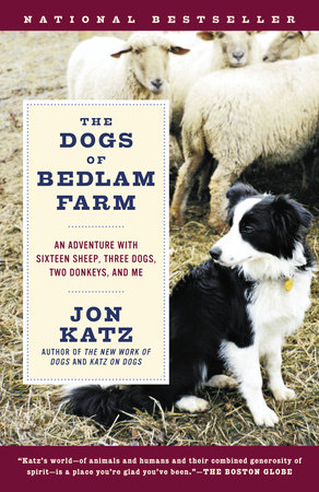 The Dogs of Bedlam Farm by Jon Katz
