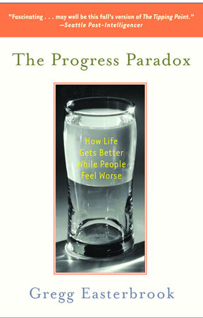 The Progress Paradox by