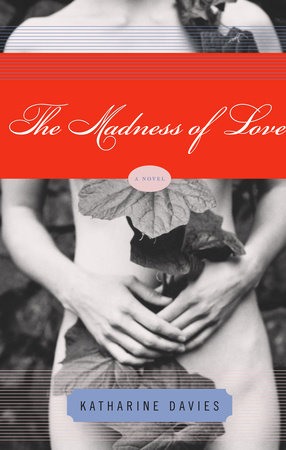 The Madness of Love by