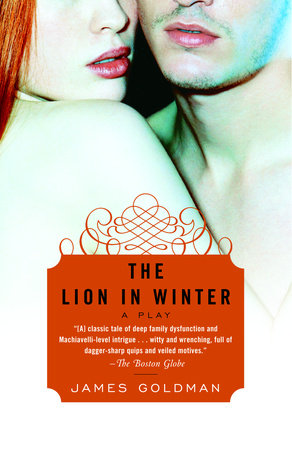 The Lion in Winter by James Goldman