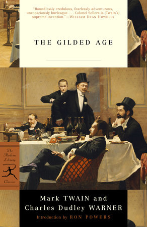 The Gilded Age by Charles Dudley Warner and Mark Twain