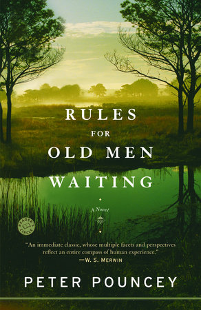 Rules for Old Men Waiting by Peter Pouncey