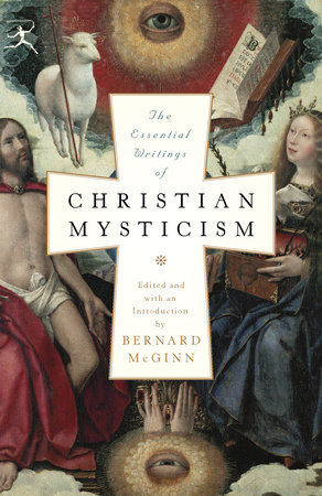 The Essential Writings of Christian Mysticism by