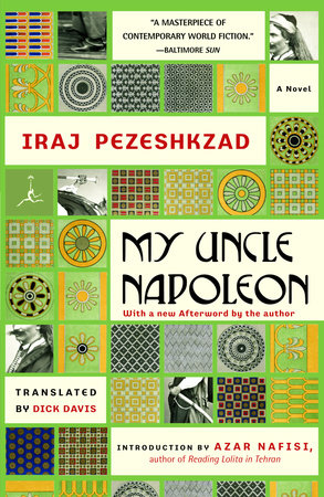 My Uncle Napoleon by Iraj Pezeshkzad