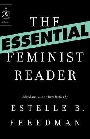 The Essential Feminist Reader by